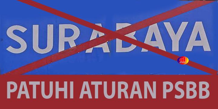 Jangan Langgar PSBB di Surabaya Raya, Mulai Jumat Terapkan Sanksi Pidana
