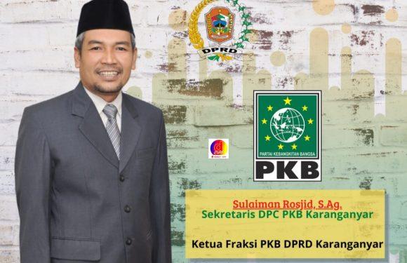 Meski Diunggulkan, Jelang Muscab Sekretaris PKB Karanganyar Sulaiman Rosyid Menyerahkan Pada DPP