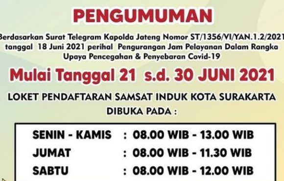 Pengumuman Mulai 21 s.d 30 Juni 2021: UPPD/ Samsat Kota Surakarta Kurangi Jam Pelayanan